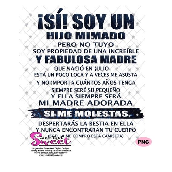 Si Soy Un Hijo Mimado Julio Spanish Transparent Png Svg Etsy
