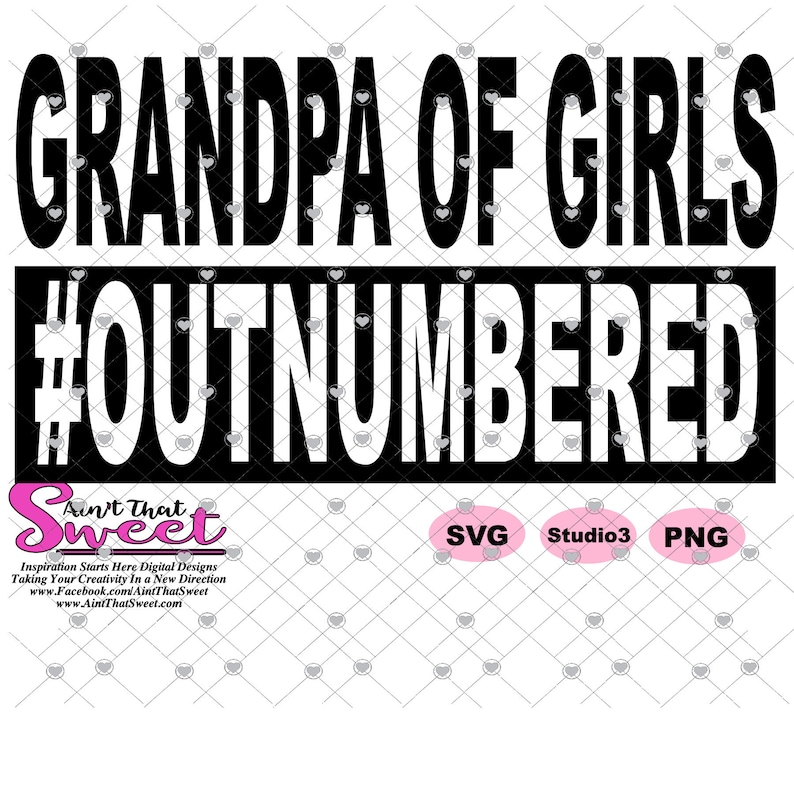 Silhouette Scan N Cut SVG Transparent PNG Grandpa Of Girls #Outnumbered Cricut