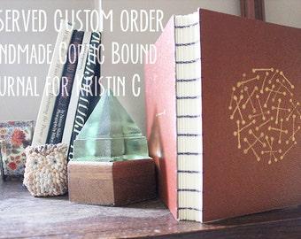 CUSTOM LISTING for KRISTIN - Handmade Coptic-Bound Journal