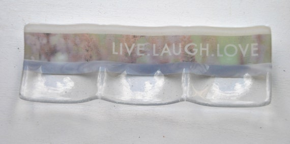 Live Laugh Love Glass Dish (3-part sectional)