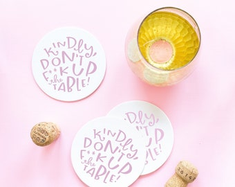 kindly don't f up the table coasters - set of 6 paper coasters