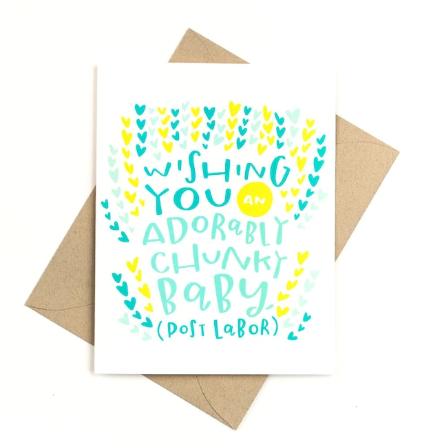 funny new baby card  -  adorably chunky