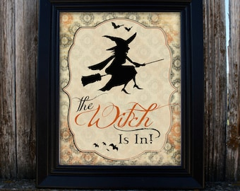 Printable Halloween Decor - The Witch Is In! - Witch - PDF - Instant Download