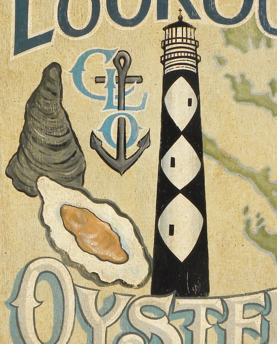 Cape Lookout Oysters, Harkers Island, NC. Oyster art, with anchor, on cape lookout lighthouse, cape lookout at night, cape lookout ferry harkers island, cape lookout beach camping,