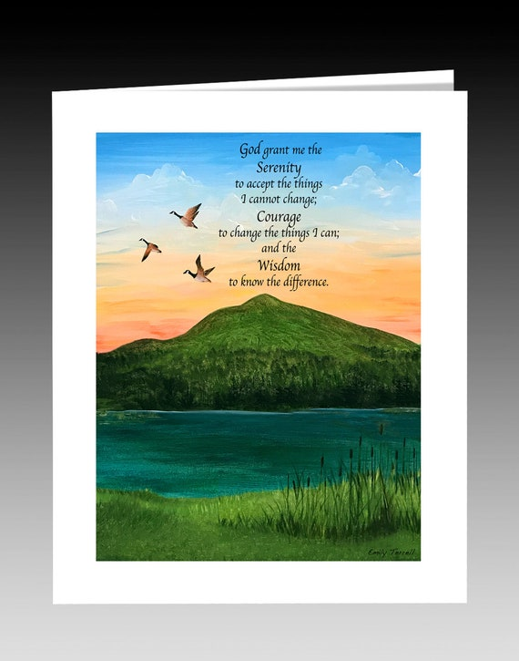 Serenity Prayer, God Grant me the Serenity, Prayers, Quotes, Greeting  Cards, Signs, Mountain Scenes, Ducks, Prints, Home Furnishings, Decor.