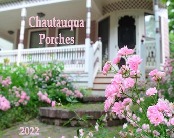 2022 Cottage Porch 12 month Wall Calendar - each one handcrafted - Original photography -