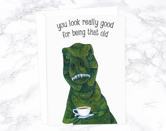 Dinosaur Birthday Card Funny Boyfriend Husband Old T Rex Dad Rude
