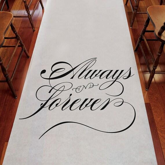 Wedding Aisle Runner, Wedding Ceremony Accessory, Always and Forever Aisle Runner