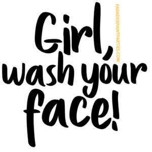 Rachel Hollis Window Cling Removable VinylWall Art Quote Girl Wash Your Face FREE SHIPPING!