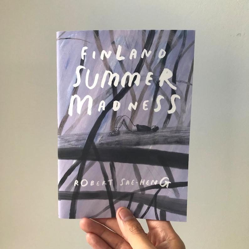 Finland Summer Madness  Short Stories by Robert Sae-Heng  image 0