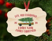 Family Christmas Ornament Personalized with your Family Name or Phrase - Fun Old Fashioned Family Christmas (XMAS-8)