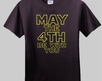 0c03d8a60 May The Fourth Be With You - Kids T-shirt Star Wars t-shirt, great for May  the 4th or July 4th, makes a great gift for any Star Wars fan!