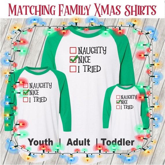 Christmas T-shirt Matching Family Xmas-Naughty Nice or You | Etsy