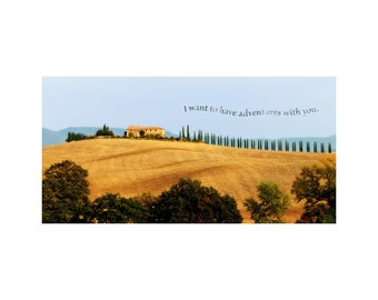 Adventures With You, Tuscany Photograph, Inspirational Print, Valentine's Day, Romance, Friendship, Gold, Blue Sky