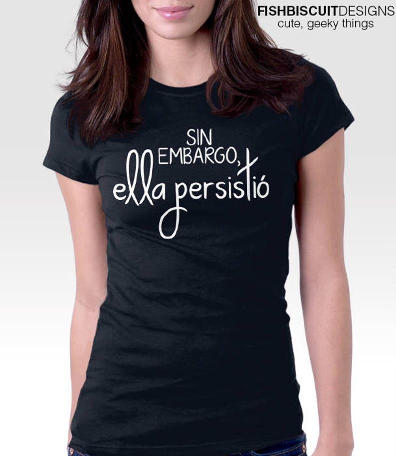 7cfec1f66b776d Nevertheless She Persisted Shirt Elizabeth Warren Shirt