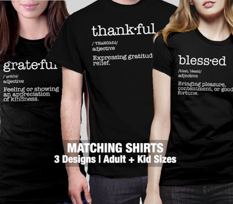Grateful Thankful Blessed Shirt, Thanksgiving family matching shirts,  Couples Group shirt, Definition shirt, Matching Christmas t shirt, kid
