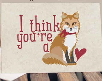 "5x7"" Cardstock Valentine Love Anniversary Card ""I Think You're A Fox"" FAST SHIPPING"