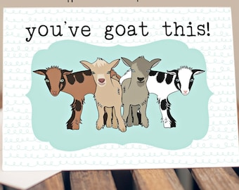 "5x7"" ""You've Goat This!"" Baby Goats Greeting Card  *FAST SHIPPING*"
