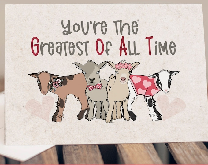 """5x7"""" Cardstock Valentine Love Anniversary Card Goat """"You're The Greatest Of All Time"""" FAST SHIPPING"""