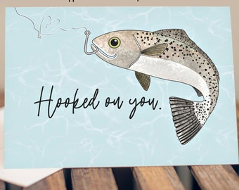"5x7"" ""Hooked On You"" Greeting Card Birthday Love Anniversary Fishing Themed Speckled Trout Card *FAST SHIPPING*"