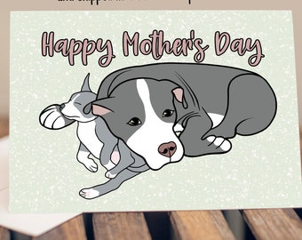 "5x7"" Happy Mother's Day Pit Bull Pitbull Dog Greeting Card  *FAST SHIPPING*"