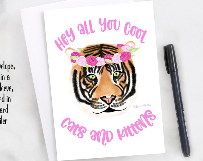 """5x7"""" Hey All You Cool Cats And Kittens Greeting Card *FAST SHIPPING*"""
