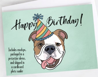"5x7"" English Bulldog Happy Birthday Greeting Card Bulldog Birthday Card FAST SHIPPING"