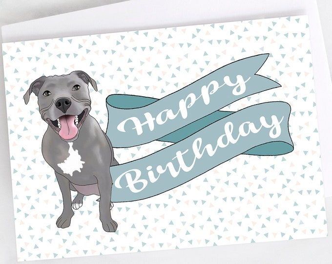 """5x7"""" Grey Pit Bull Happy Birthday Banner Greeting Card Blue Nose Pitbull Pittie Pibble FAST SHIPPING"""