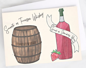 "5x7"" Smooth As Tennessee Whiskey Sweet as Strawberry Wine Love Greeting Card"