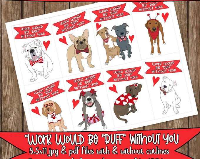 """Printable COWORKER Valentine Card Dog Themed """"WORK Would Be RUFF Without You"""" Pitbull Bulldog Frenchie Hound *Instant Digital Download*"""