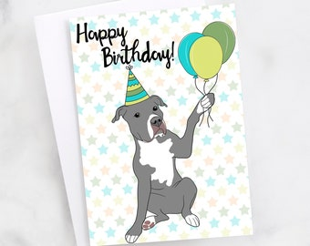 "5x7"" Grey Pit Bull Happy Birthday Greeting Card Blue Nose Pitbull Pittie Pibble FAST SHIPPING"