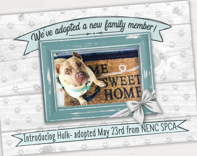 Adopted Pet Announcement Customized Printable Pet Adoption Digital File