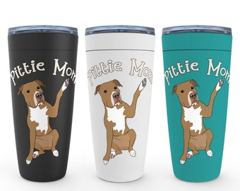 Pittie Mom Red Pitbull 20oz Drink Tumbler Pit Bull Birthday Housewarming Wedding Valentine Mothers Day Gift