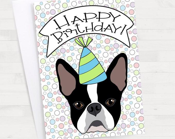 "5x7"" Boston Terrier ""Happy Birthday"" Birthday Card *FAST SHIPPING*"