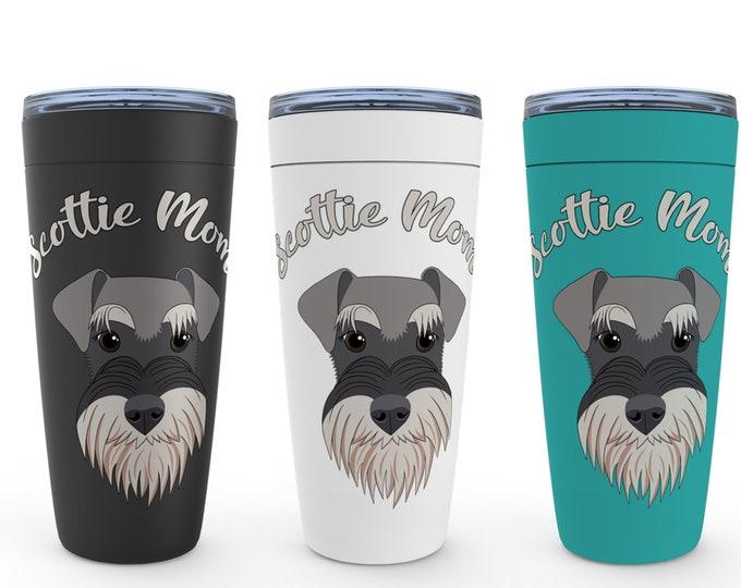 Scottie Mom Scottish Terrier 20oz Drink Tumbler Birthday Housewarming Wedding Valentine Mothers Day Gift