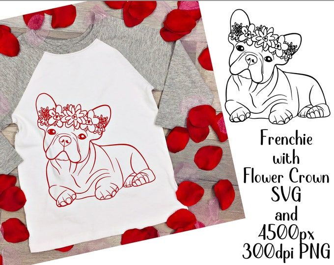 svg Frenchie French Bulldog with Flower Crown for crafters and vinyl cutting svg and png files Instant Digital Download