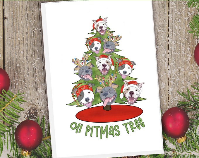 "5x7"" ""Oh Pitmas Tree"" Christmas Card Pit Bull Pitbull Pittie Pibble Pitbull Holiday FAST SHIPPING"