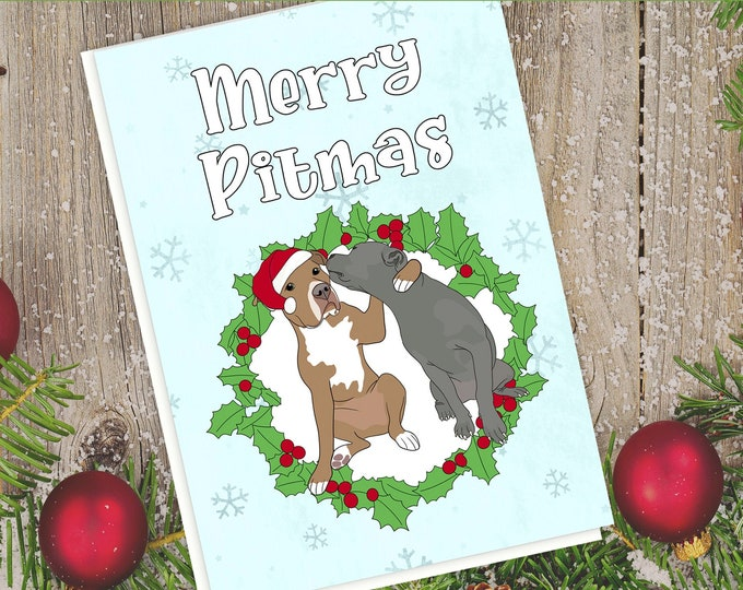 "5x7"" ""Merry Pitmas"" Christmas Card Pit Bull Pitbull Pittie Pibble Pitbulls Holiday Grey Pitbull Red Pitbull FAST SHIPPING"