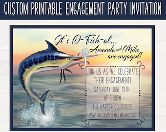 "It's ""O-fish-al"", We're Engaged! Marlin Fishing Custom Engagement Party Invitation Printable Digital Download"
