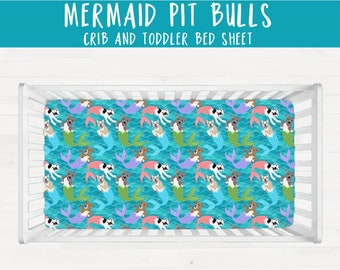 Mermaid Pit Bulls Pit bull Crib Sheet or Toddler Bed Sheet Pitbull Nursery Baby Shower Gift *Free Shipping*