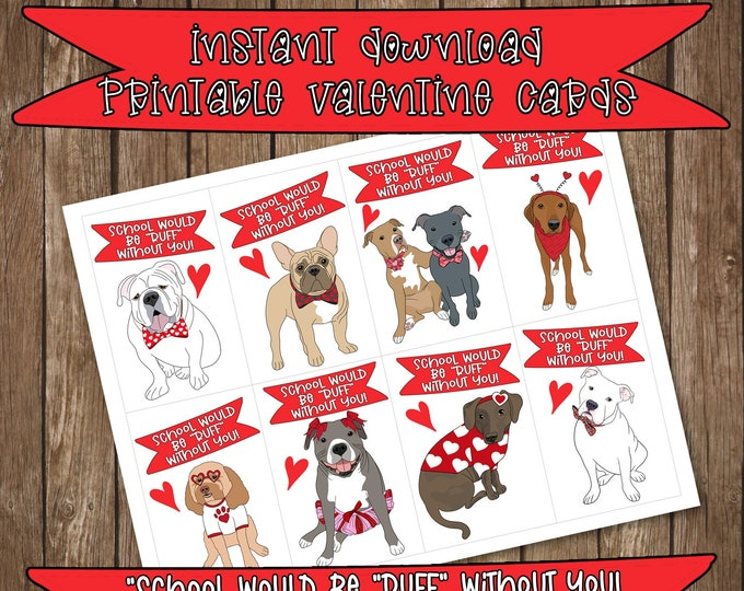 Printable Kids Valentine Card Dog Themed School Would Be Ruff Without You Pitbull Bulldog Frenchie Hound Instant Digital Download