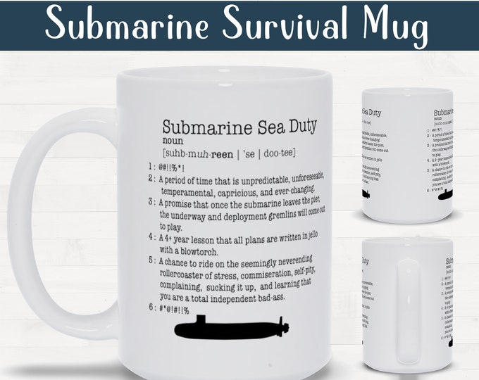 Submarine Sea Duty Definition Mug Deployment Survival Gift For Spouse Wife Husband Girlfriend Boyfriend Significant Other