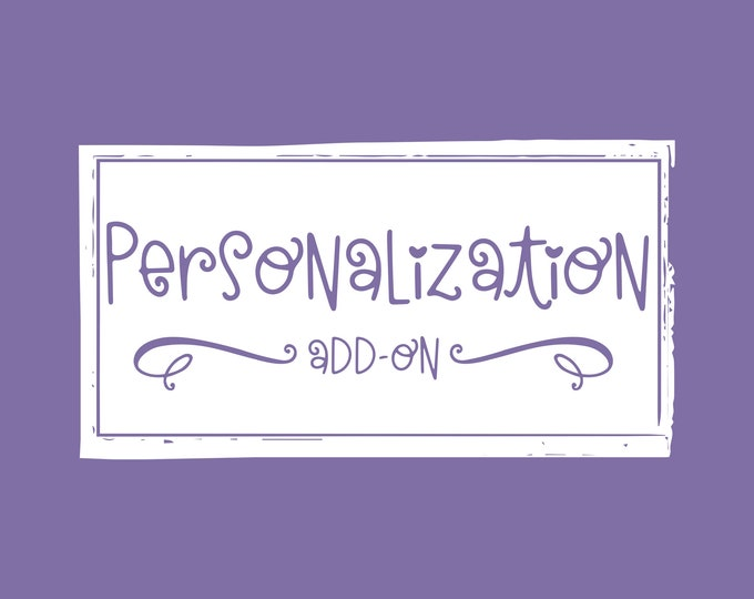 Personalization Add-On (for select listings)