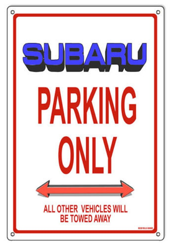 parking lot sign. ALL FIXING INCLUDED Custom parksign Extra Large Size:32cm x 24cm Parking Only SUBARU WRX STI