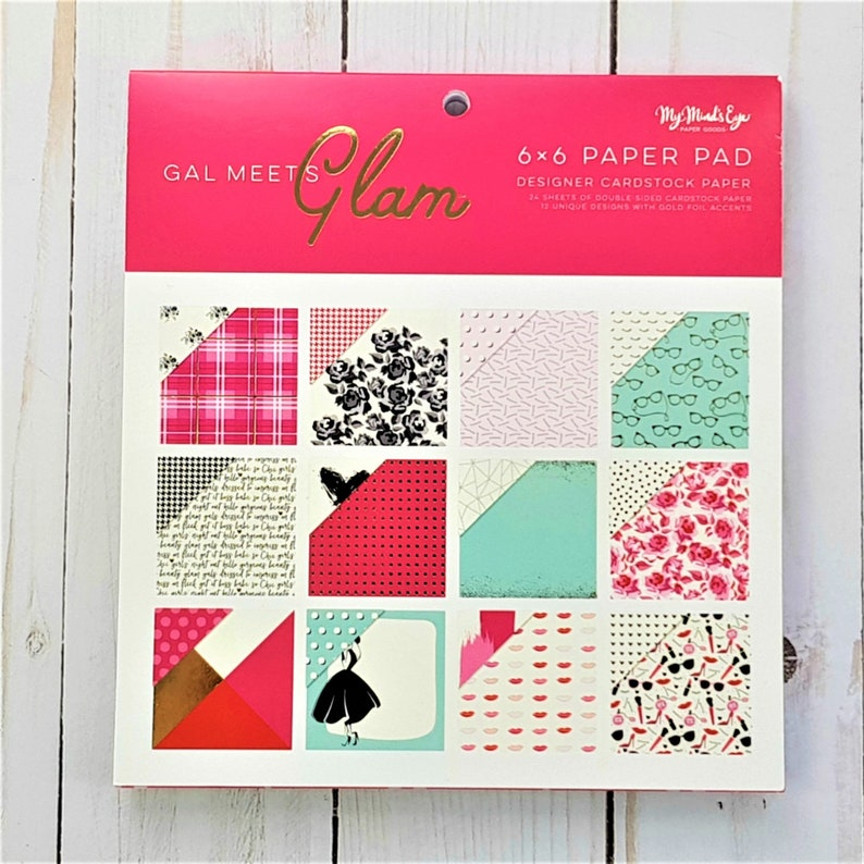 Gal Meets Glam 6x6 Paper Pad by My Mind/'s Eye Paper,Craft Supplies,Card Making,Scrapbooking,Fashion Paper,Glamour,Makeup Eyelashes,Foil