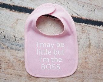 Little But Boss Bib, Pink Baby Bib, Drool Bib, Baby Shower Gift, Newborn Baby Gift, Funny Baby Bib, Funny Bib for Baby, Gift for Baby
