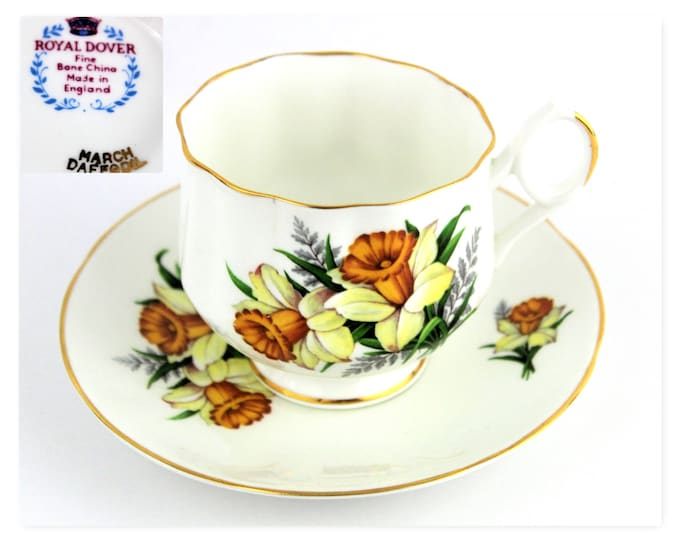 Fine Bone China Tea Cup and Saucer, Royal Dover England, MARCH DAFFODIL