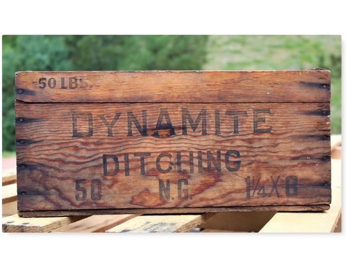 Antique Crate / Dynamite Ditching / Wood Shipping Crate