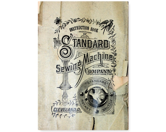 RARE 1890s Original Edition Standard Rotary Shuttle Sewing Machine Manual