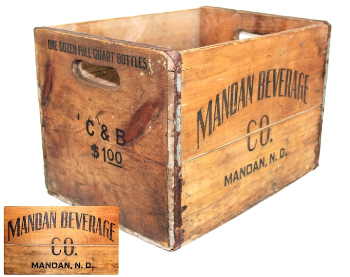 Antique Shipping Crate / Mandan Beverage Company /Wood Shipping Crate